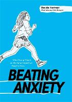 Beating Anxiety: What Young People on...