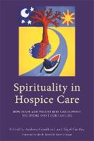 Spirituality in Hospice Care: How...