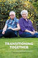 Transitioning Together: One Couple's...