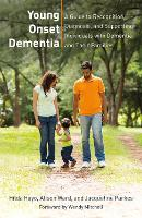 Young Onset Dementia: A Guide to...