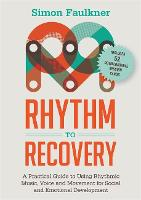 Rhythm to Recovery: A Practical Guide...