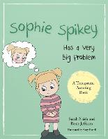 Sophie Spikey Has a Very Big Problem:...