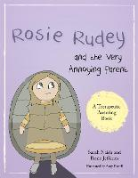 Rosie Rudey and the Very Annoying...