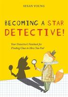 Becoming a Star Detective!: Your...