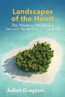 Landscapes of the Heart: The Working...