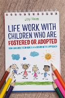 Life Work with Children Who are...