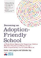 Becoming an Adoption-Friendly School:...