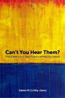 Can't You Hear Them?: The Science and...