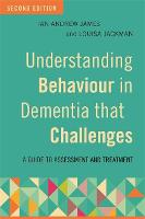 Understanding Behaviour in Dementia...