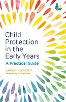 Child Protection in the Early Years: ...