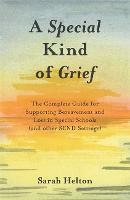 A Special Kind of Grief: The Complete...