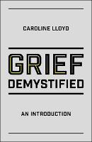 Grief Demystified: An Introduction
