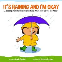 It's Raining and I'm Okay: A Calming...