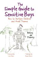 The Simple Guide to Sensitive Boys:...