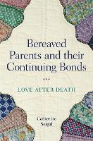 Bereaved Parents and their Continuing...