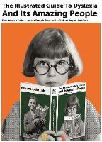 The Illustrated Guide to Dyslexia and...