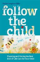 Follow the Child: Planning and Having...
