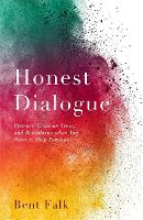 Honest Dialogue: Presence, Common...
