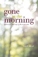 Gone in the Morning: A Writer's...