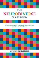 The Neurodiverse Classroom: A...