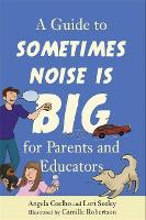 A Guide to Sometimes Noise is Big for...
