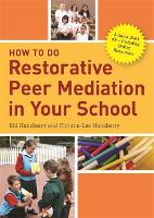 How to Do Restorative Peer Mediation...