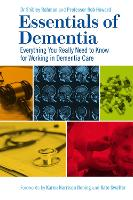 Essentials of Dementia: Everything ...