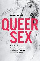 Queer Sex: A Trans and Non-Binary...
