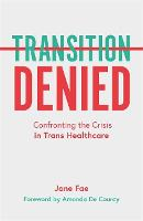 Transition Denied: Confronting the...