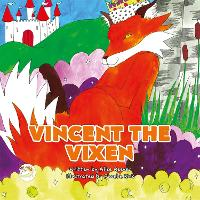 Vincent the Vixen: A Story to Help...