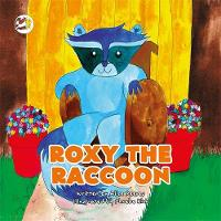 Roxy the Raccoon: A Story to Help...