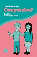 Can I Tell You About Compassion?: A...