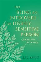 On Being an Introvert or Highly...