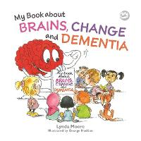 My Book about Brains, Change and...