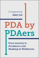 PDA by PDAers: From Anxiety to...