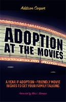 Adoption at the Movies: A Year of...