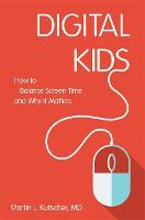 Digital Kids: How to Balance Screen...