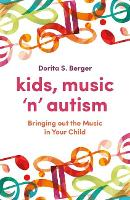 Kids, Music 'n' Autism: Bringing Out...