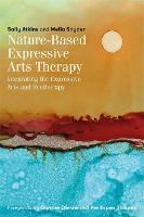 Nature-Based Expressive Arts Therapy:...