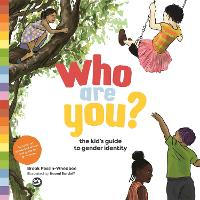 Who Are You?: The Kid's Guide to...