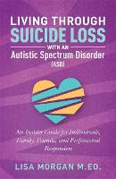 Living Through Suicide Loss with an...