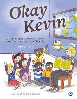 Okay Kevin: A Story to Help Children...