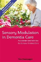 Sensory Modulation in Dementia Care:...