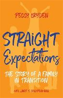 Straight Expectations: The Story of a...