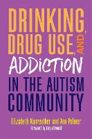 Drinking, Drug Use, and Addiction in...