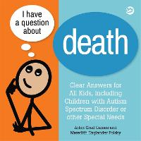 I Have a Question About Death: A Book...