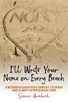 I'll Write Your Name on Every Beach: ...