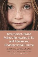 Attachment-Based Milieus for Healing...