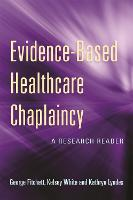 Evidence-Based Healthcare Chaplaincy:...