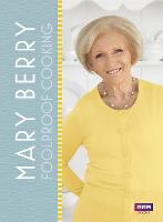 Mary Berry: Foolproof Cooking